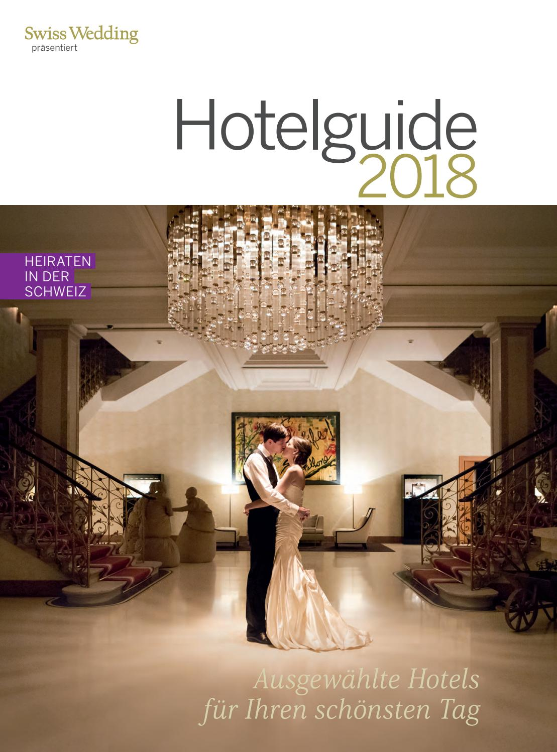 Swiss Wedding Hotelguide 2018 By Bl Verlag Ag Issuu