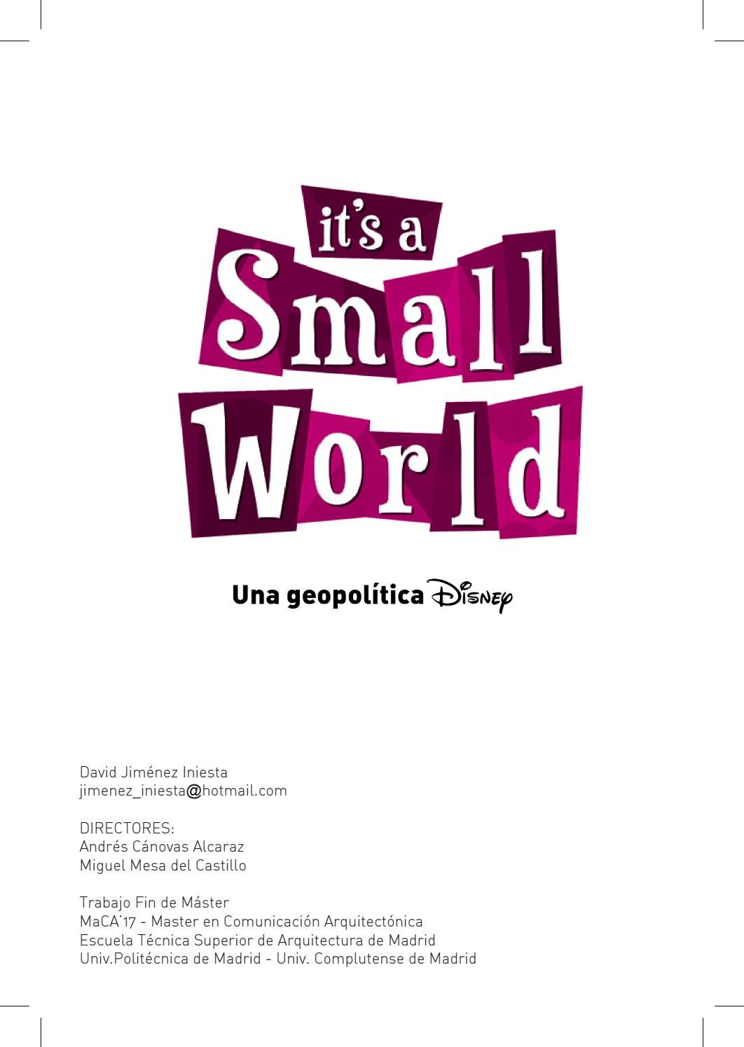 Muebles Martinez Iniesta It S A Small World Geopolitica Disney David Jiménez Iniesta