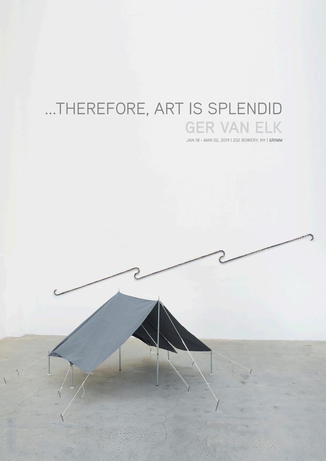 Arte Povera Nederland Therefore Art Is Splendid Ger Van Elk By Grimm Issuu