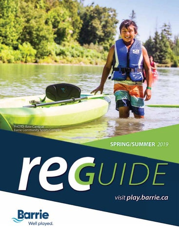 Barrie Parks  Rec Guide Spring/Summer 2019 by GoodLife Magazine