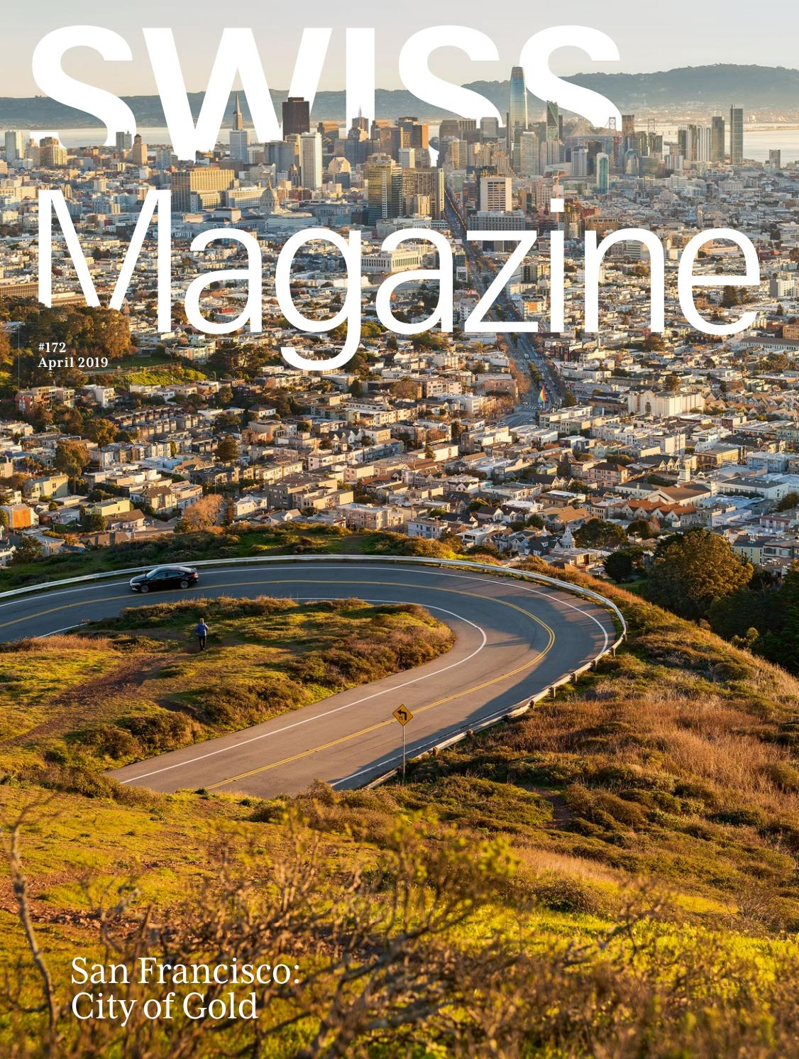 Swiss Magazine April 2019 San Francisco By Swiss International Air Lines Issuu