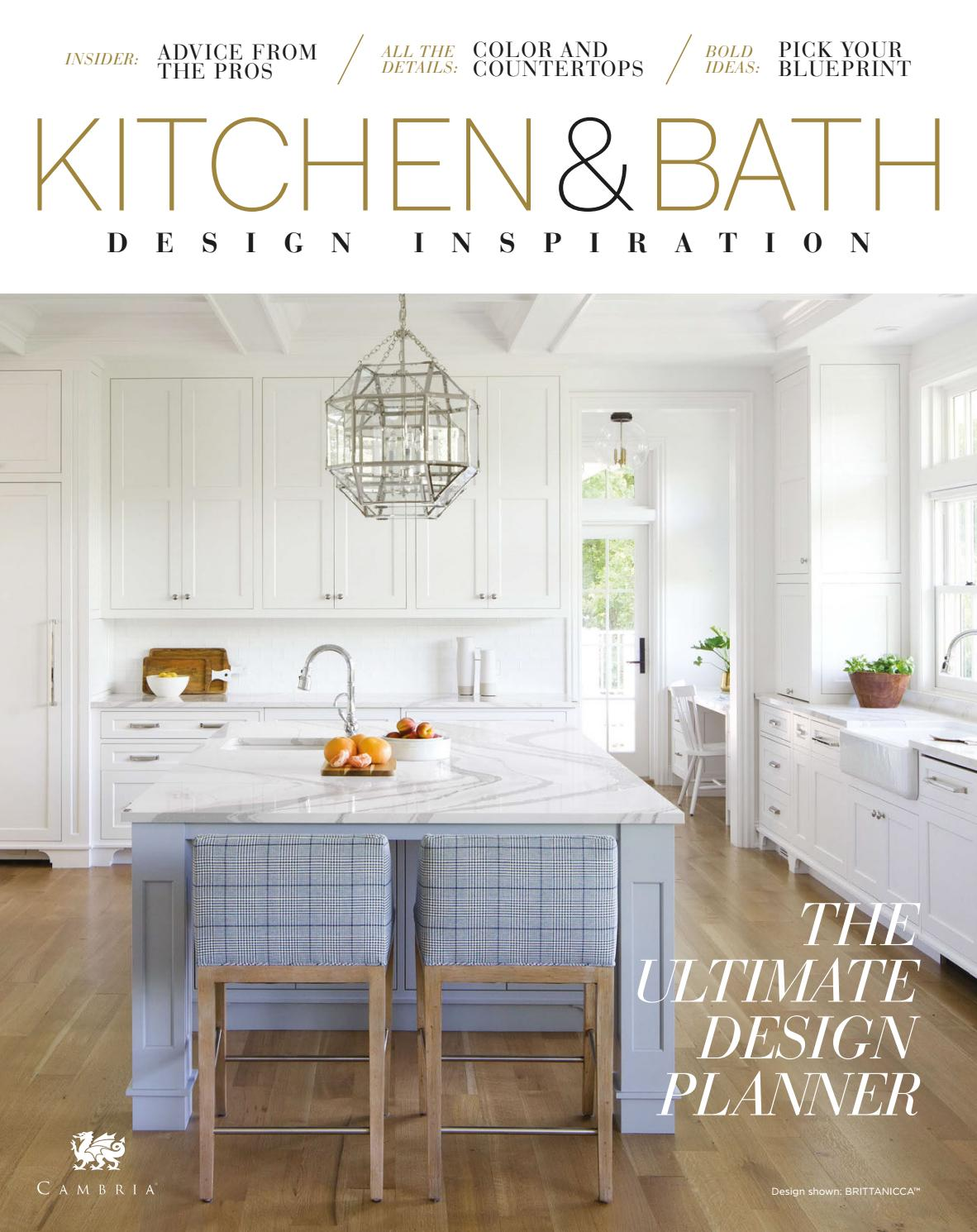 Ultimate Kitchen And Bath Design Planner Spring 2019 By Cambria Style Issuu