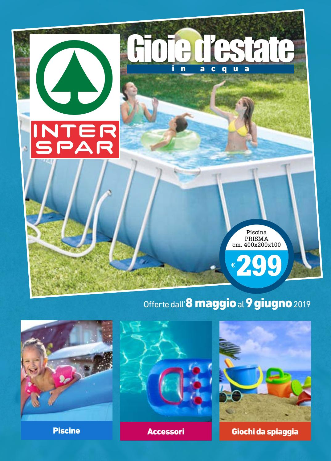Offerta Piscina Gioie D Estate In Acqua E Evergreen Offerte Speciali Interspar