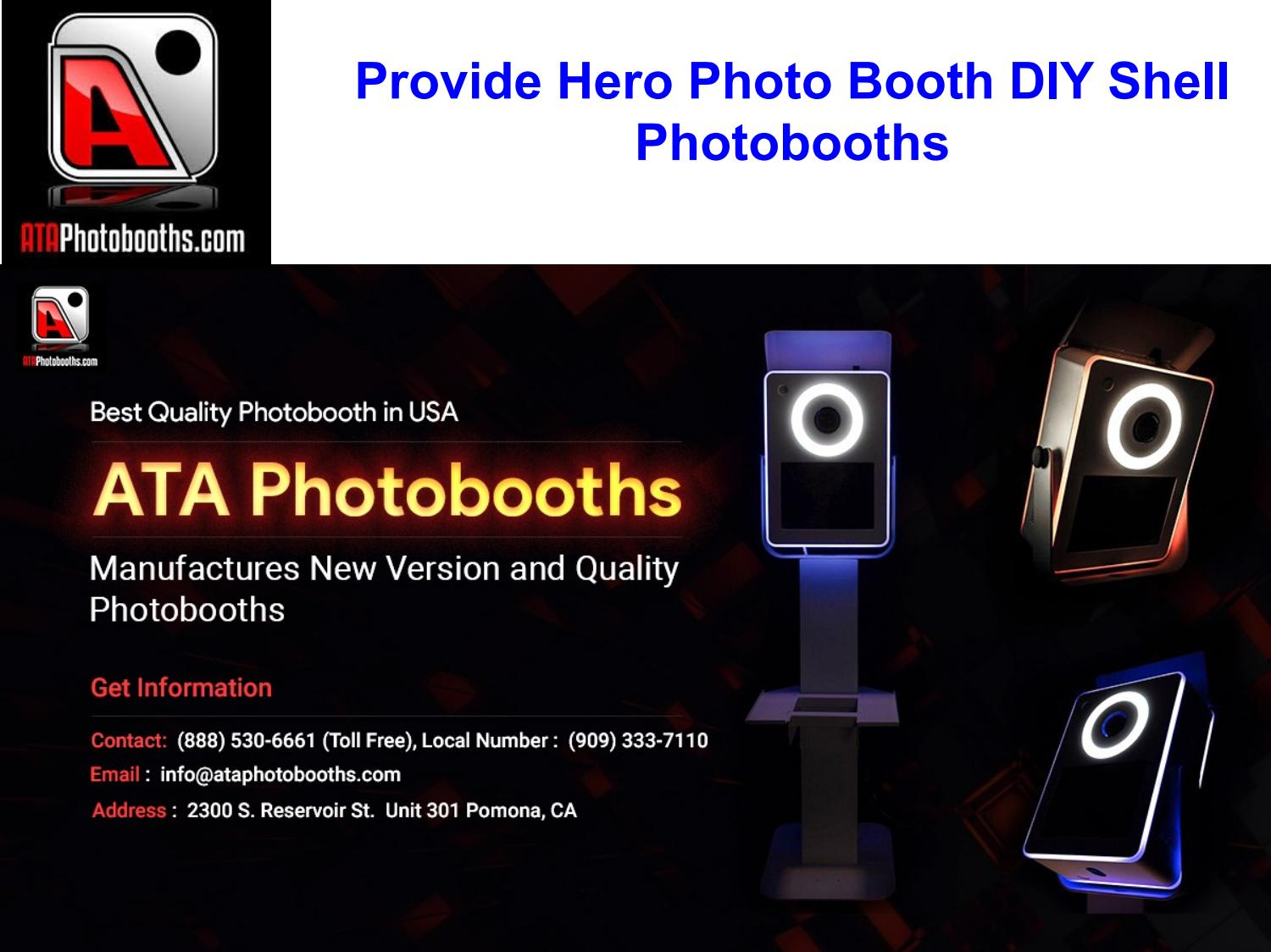 Provide Hero Photo Booth Diy Shell Photobooths By Ata Photobooths Issuu