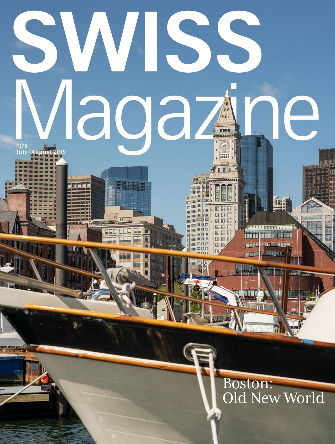 Swiss Magazine July August 2019 Boston By Swiss International Air Lines Issuu