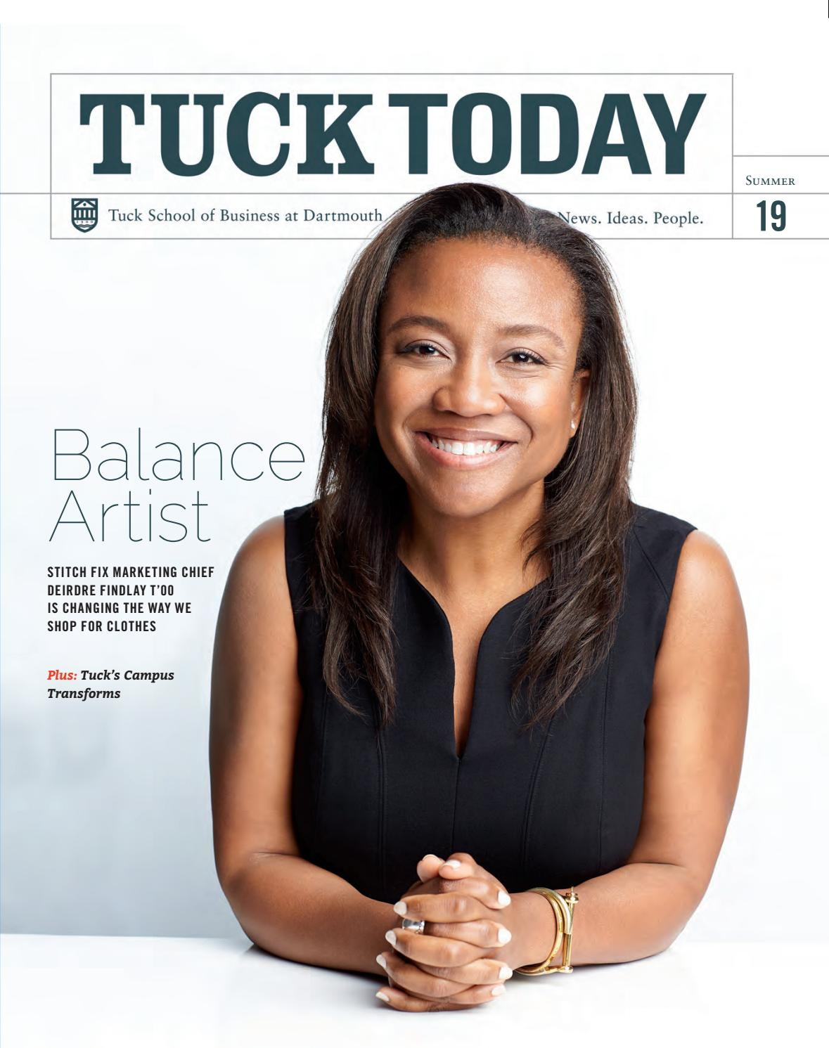 Tuck Today Alumni Magazine Summer 2019 By Tuck School Of Business At Dartmouth Issuu