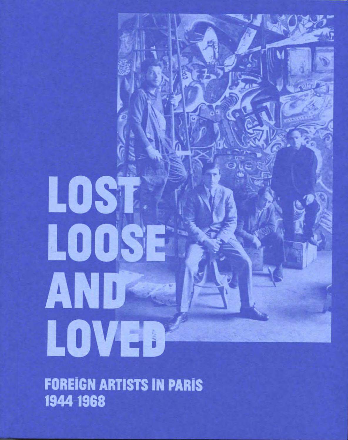 Lost Loose And Loved Foreign Artists In Paris 1944 1968 By Museo Reina Sofía Issuu