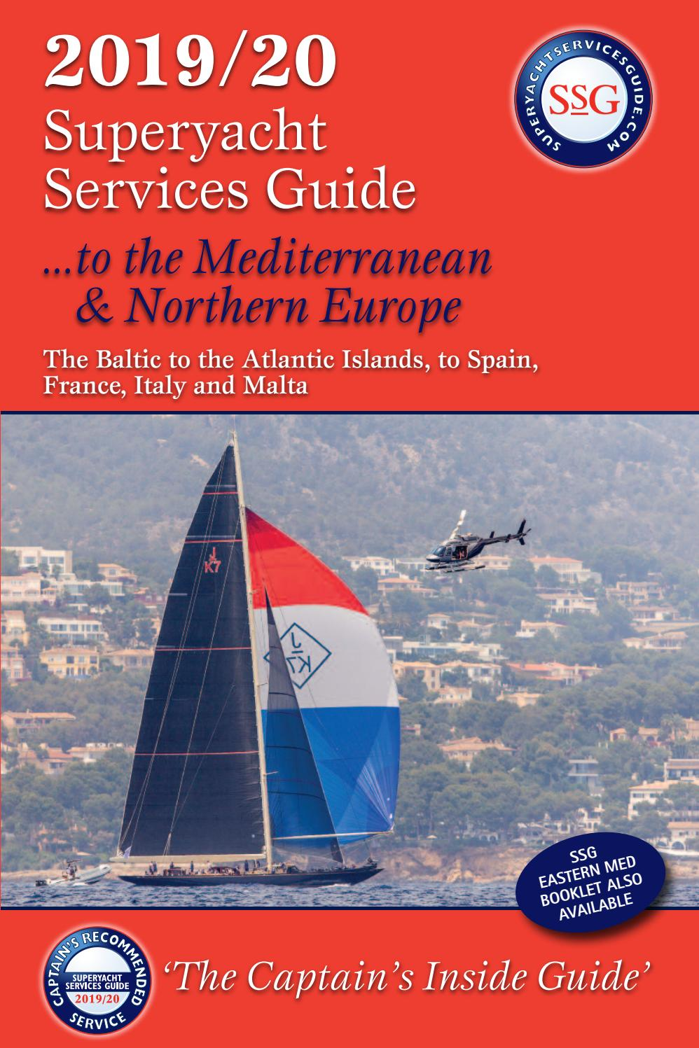 The 2019 2020 Superyacht Services Guide To The Mediterranean Northern Europe By Superyacht Publications Ltd Issuu