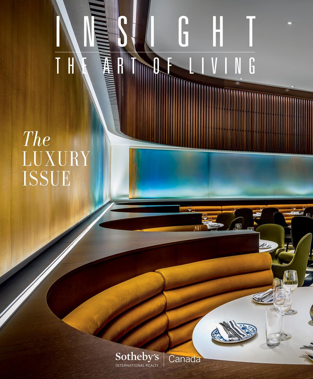 Insight The Art Of Living Fall 2019 By Sotheby S International Realty Canada Issuu