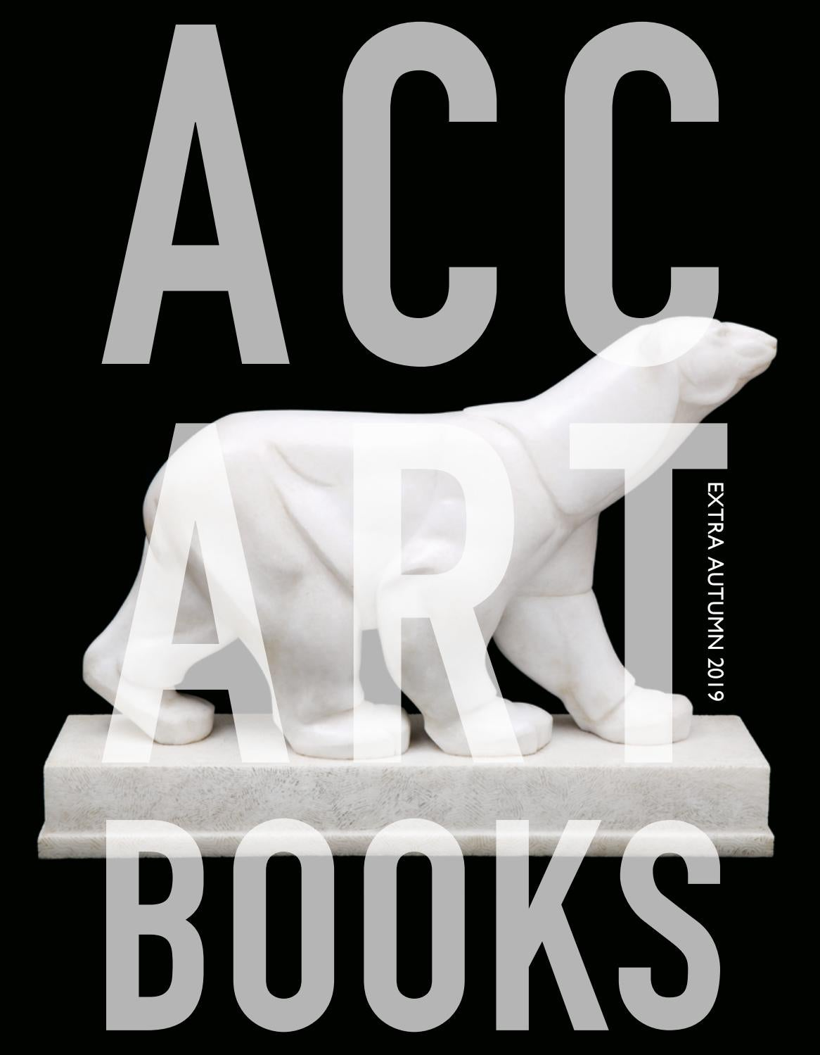 Acc Extra Autumn 19 By Acc Art Books Issuu