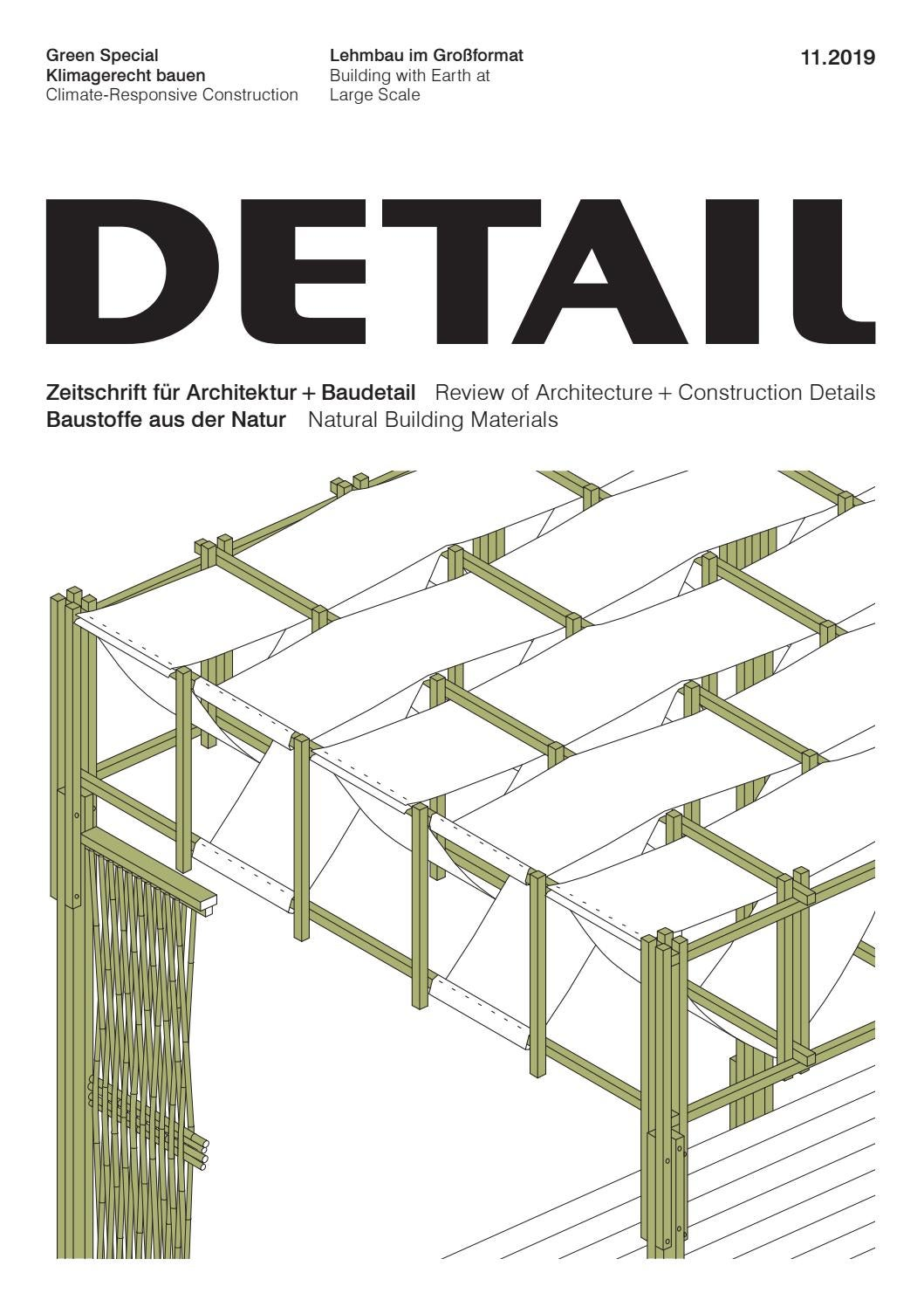Walmdach Konstruktion Details Detail 11/2019 - Baustoffe Aus Der Natur / Natural Building Materials By Detail - Issuu