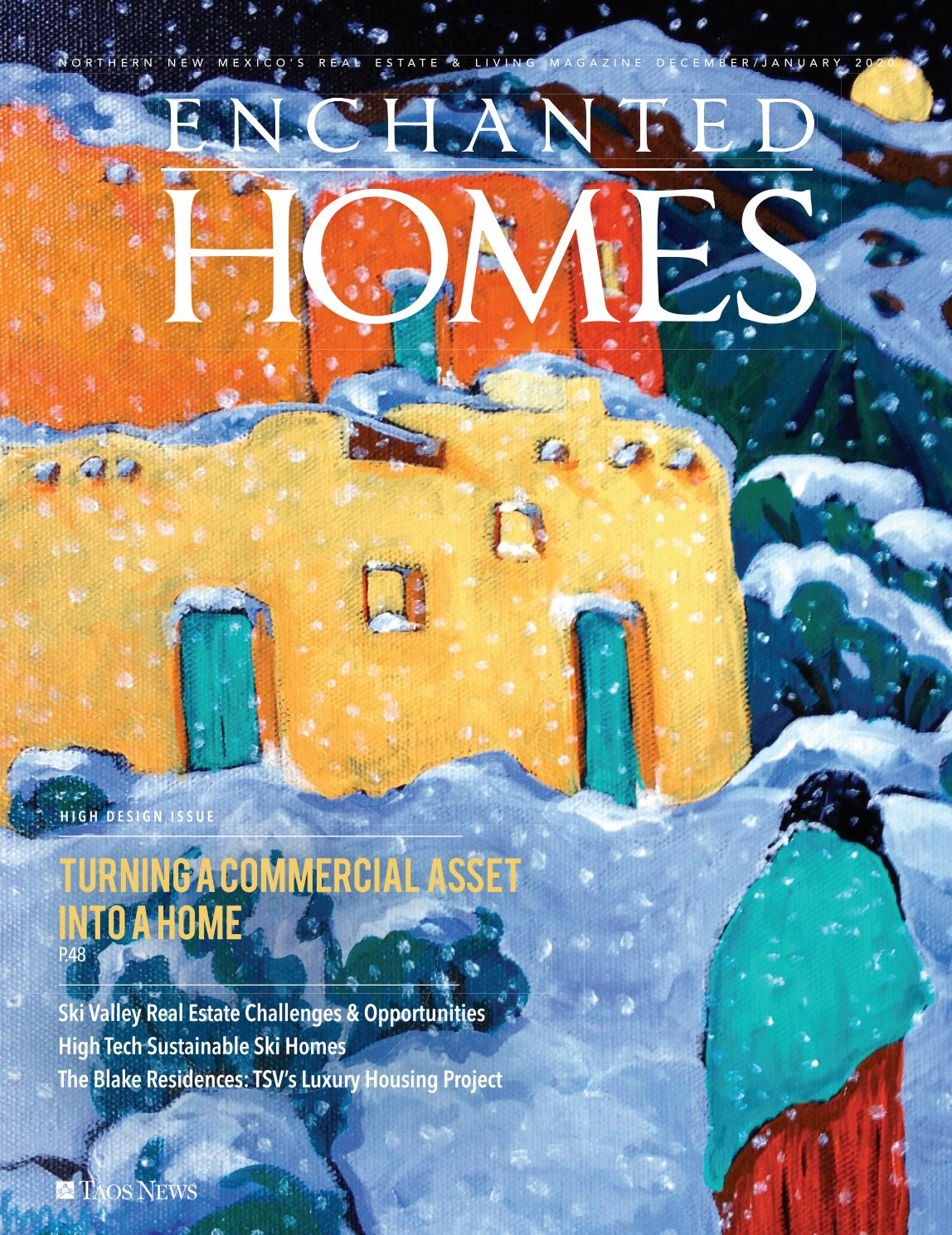 Enchanted Homes Magazine Issue 130 By The Taos News Issuu