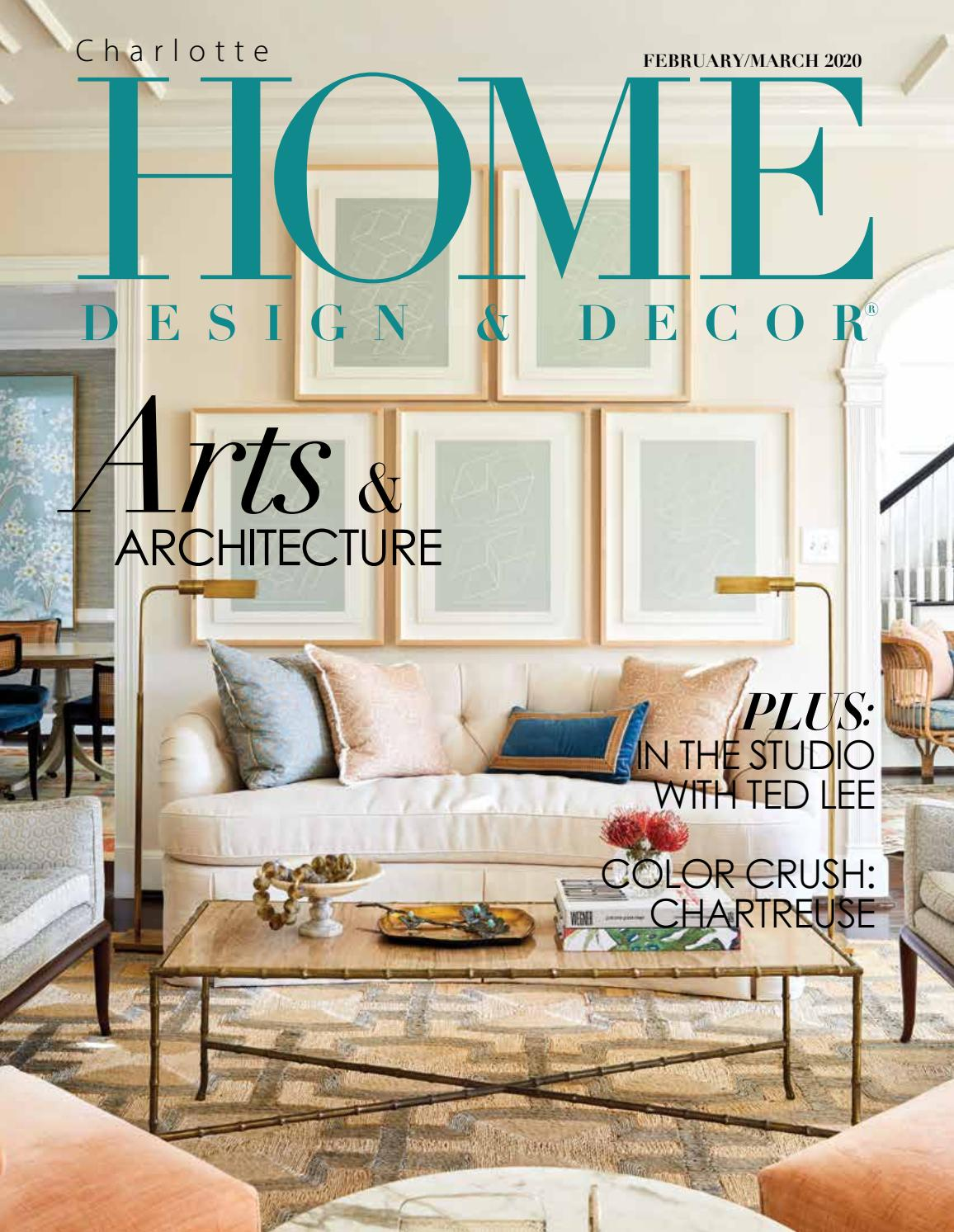 Hdd Charlotte February March 2020 By Home Design Decor Magazine Issuu