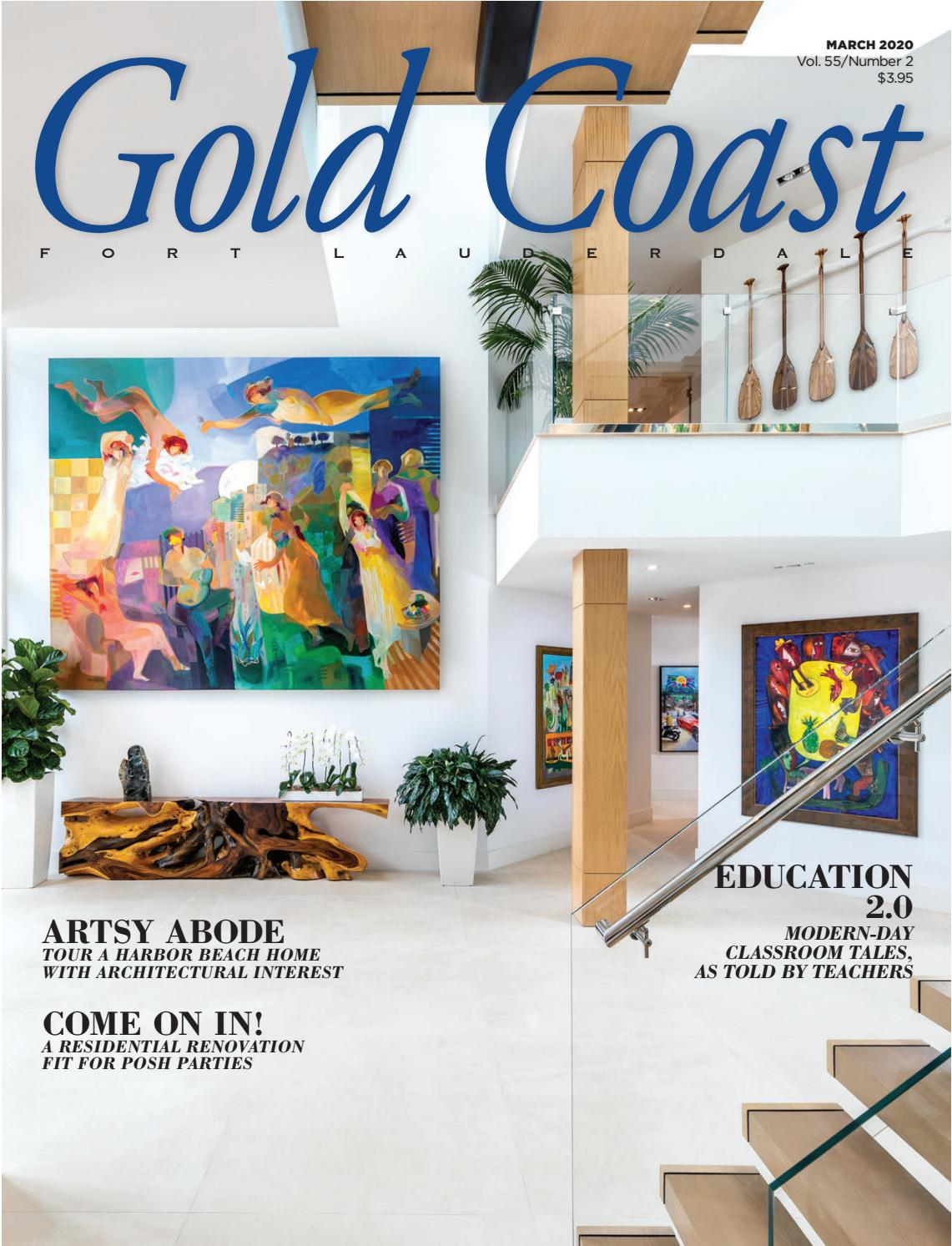 Gold Coast Ft Lauderdale Magazine March 2020 By Palm Beach Media Group Issuu