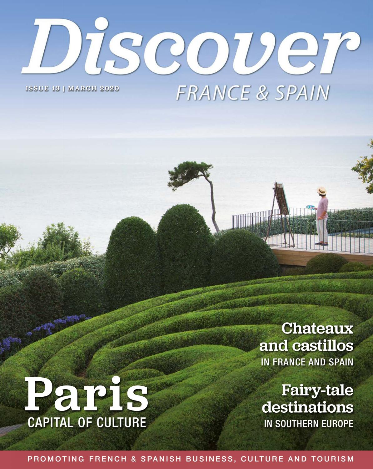 Discover France And Spain Issue 13 March 2020 By Scan Client Publishing Issuu