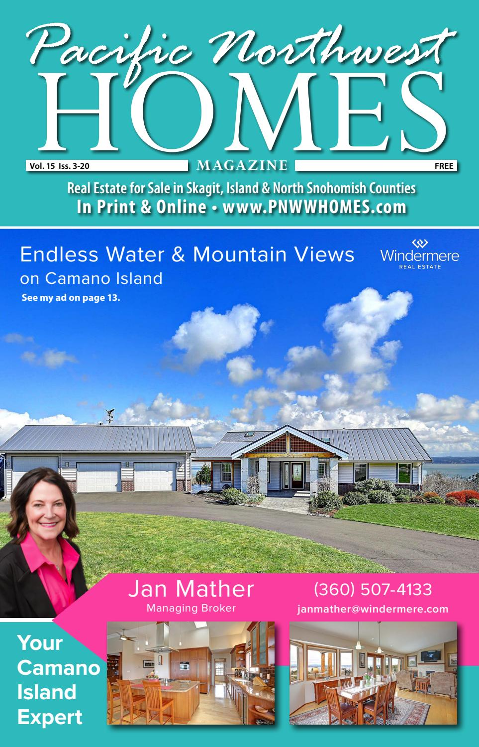 Pacific Nw Homes Skagit Island Snohomish Issue 3 20 By Pacific Nw Homes Issuu