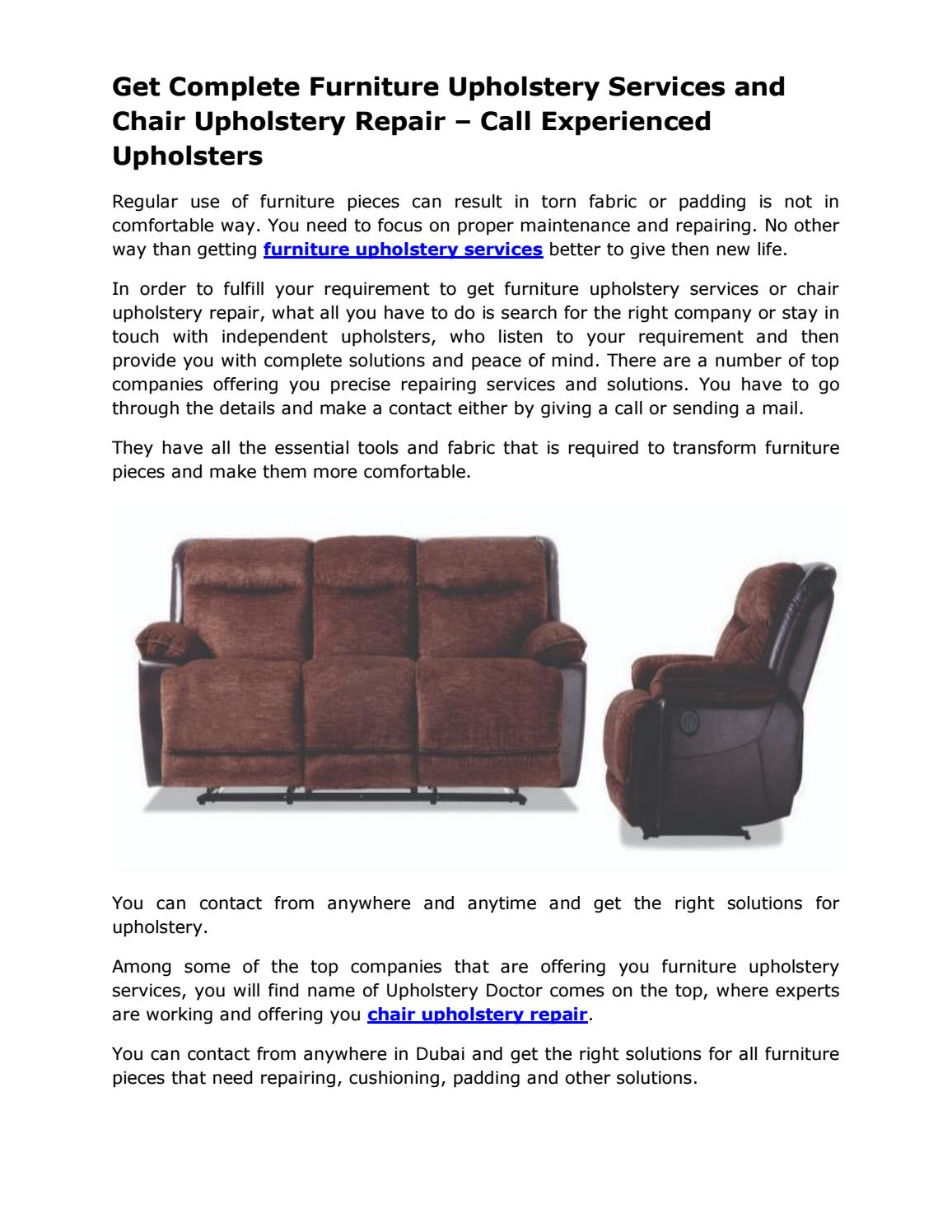 Get Complete Furniture Upholstery Services And Chair Upholstery Repair Call Experienced Upholsters By Upholstery Doctor Issuu