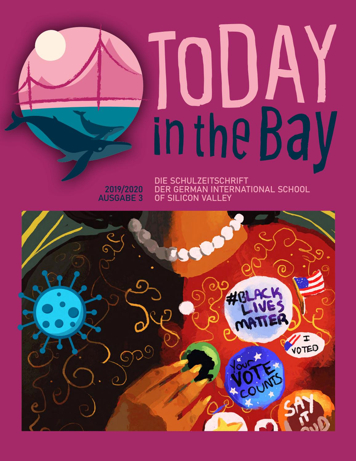 Today In The Bay 3 By German International School Of Silicon Valley Issuu