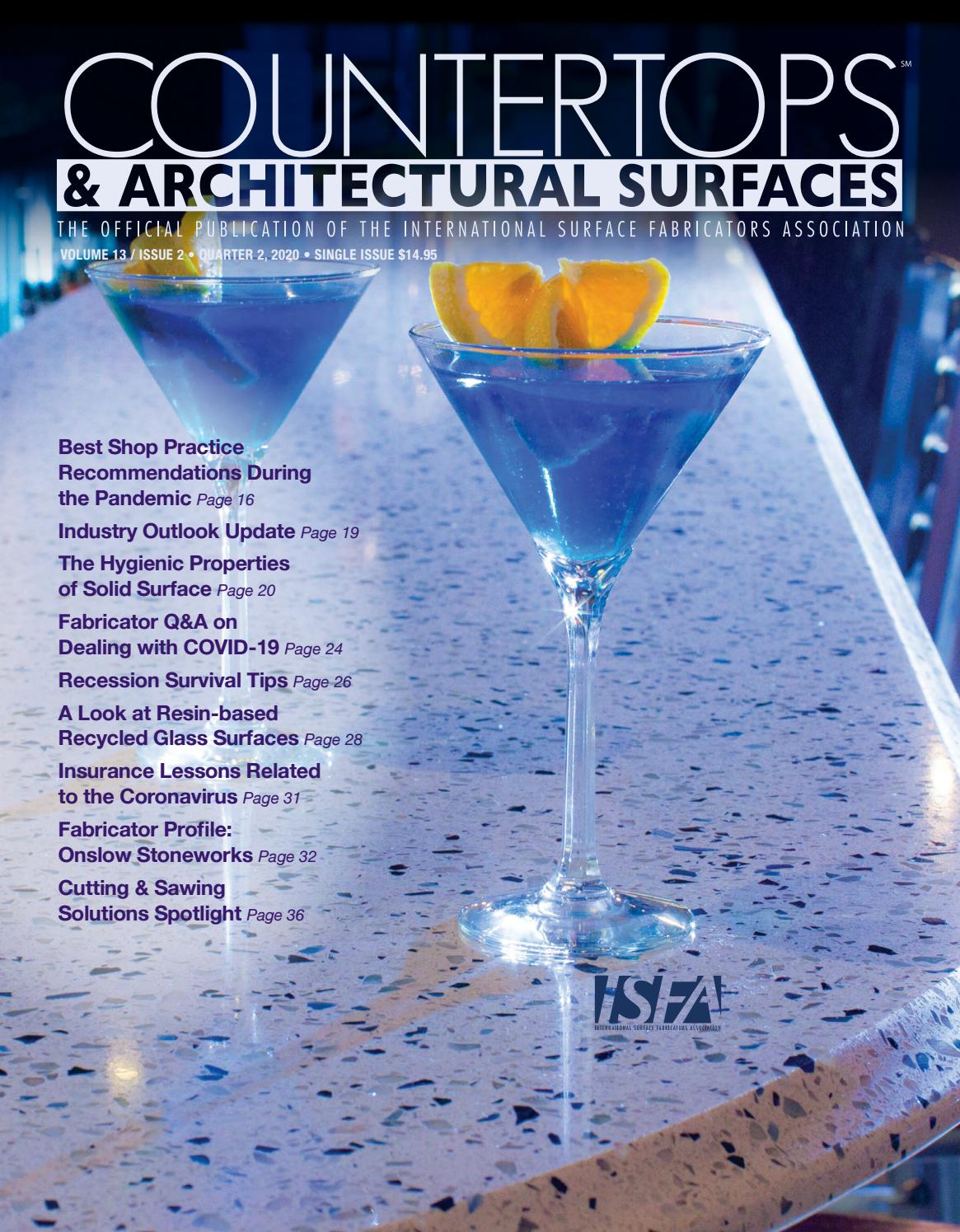 Isfa S Countertops Architectural Surfaces Vol 13 Issue 2 Q2 2020 By Isfa Issuu