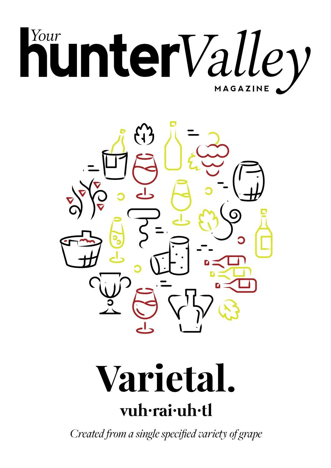 Your Hunter Valley Magazine The Varietal Issue May 2020 By Wcp Media Hunter Valley Issuu