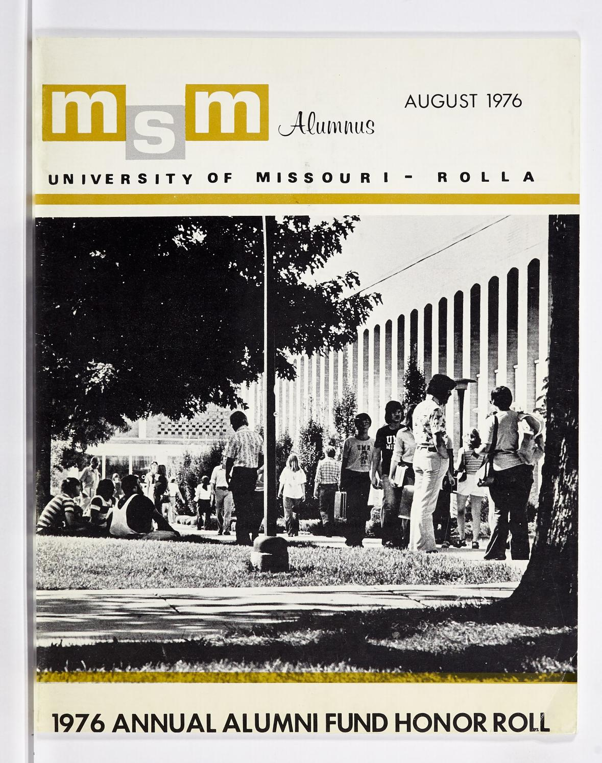 Missouri S T Magazine August 1976 By Missouri S T Library And Learning Resources Curtis Laws Wilson Library Issuu