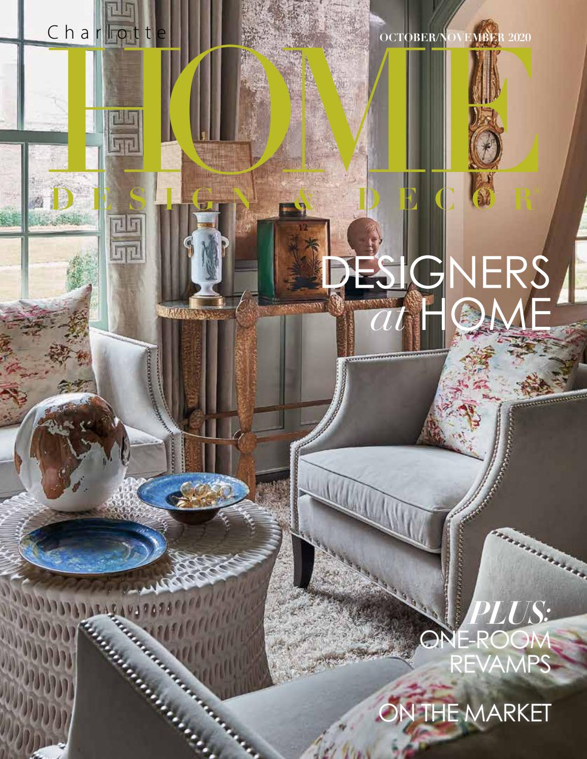 Hdd Charlotte October November 2020 By Home Design Decor Magazine Issuu