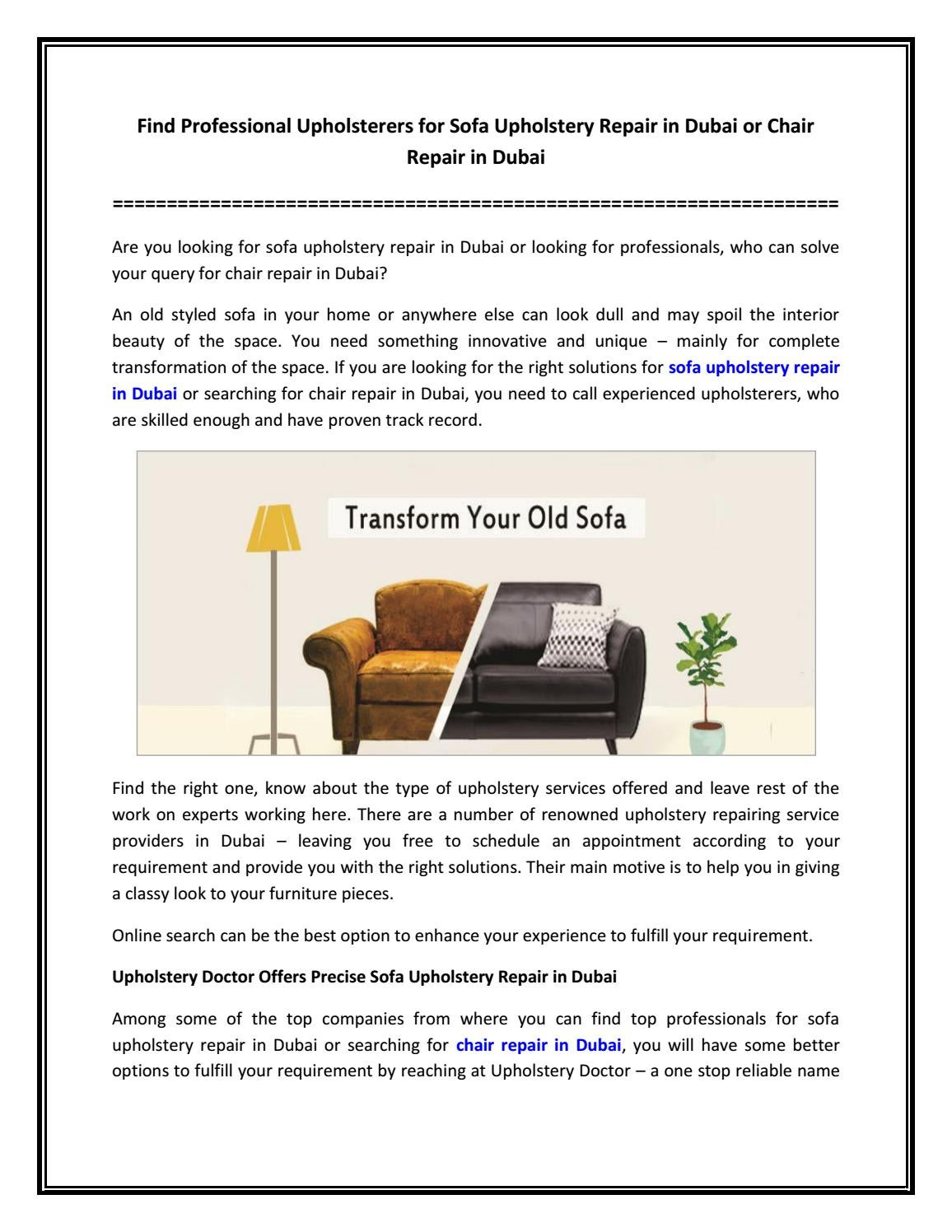 Find Professional Upholsterers For Sofa Upholstery Repair In Dubai Or Chair Repair In Dubai By Upholstery Doctor Issuu
