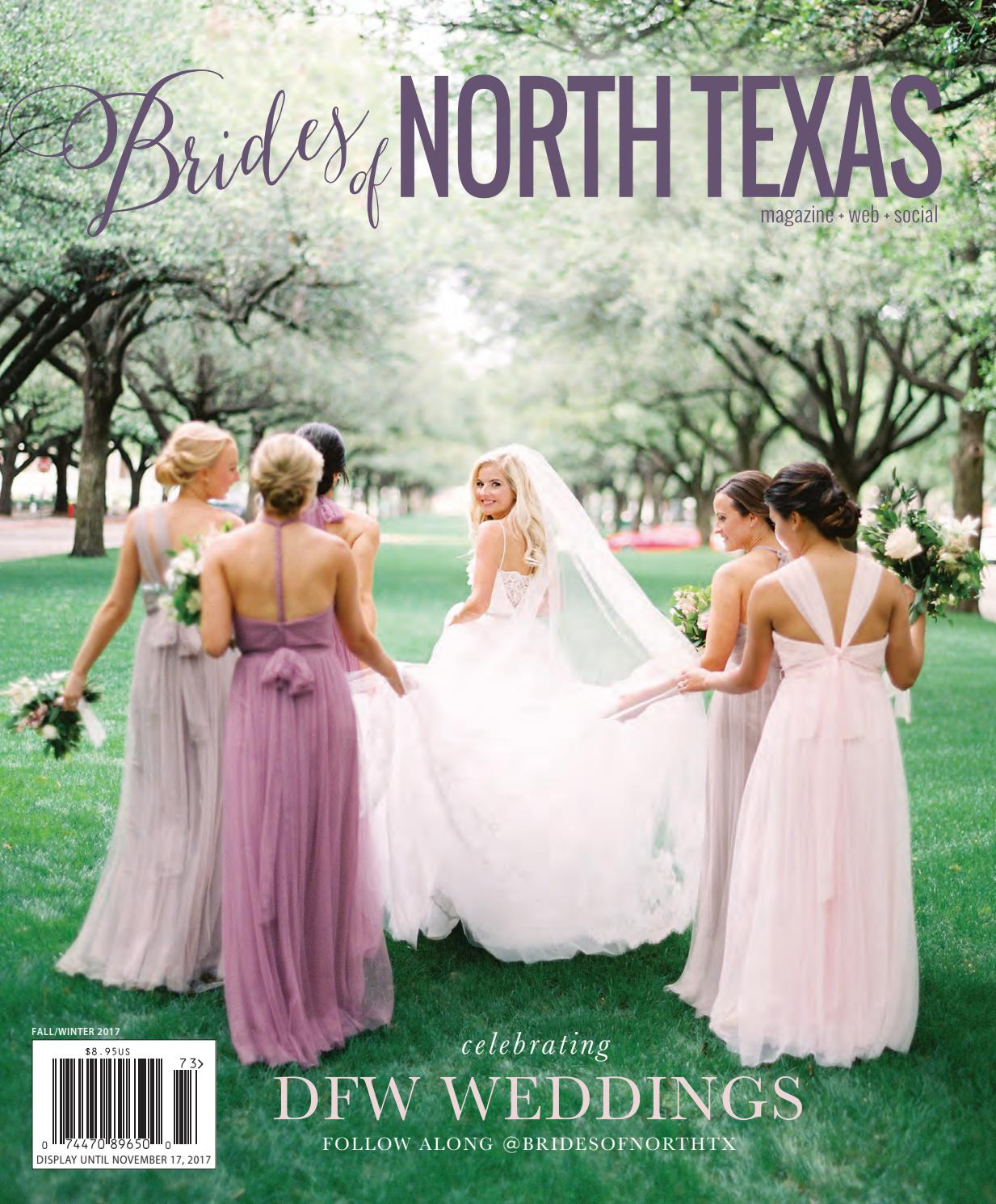 Brides Of North Texas Fall Winter 2017 Issue By Wed Society Issuu