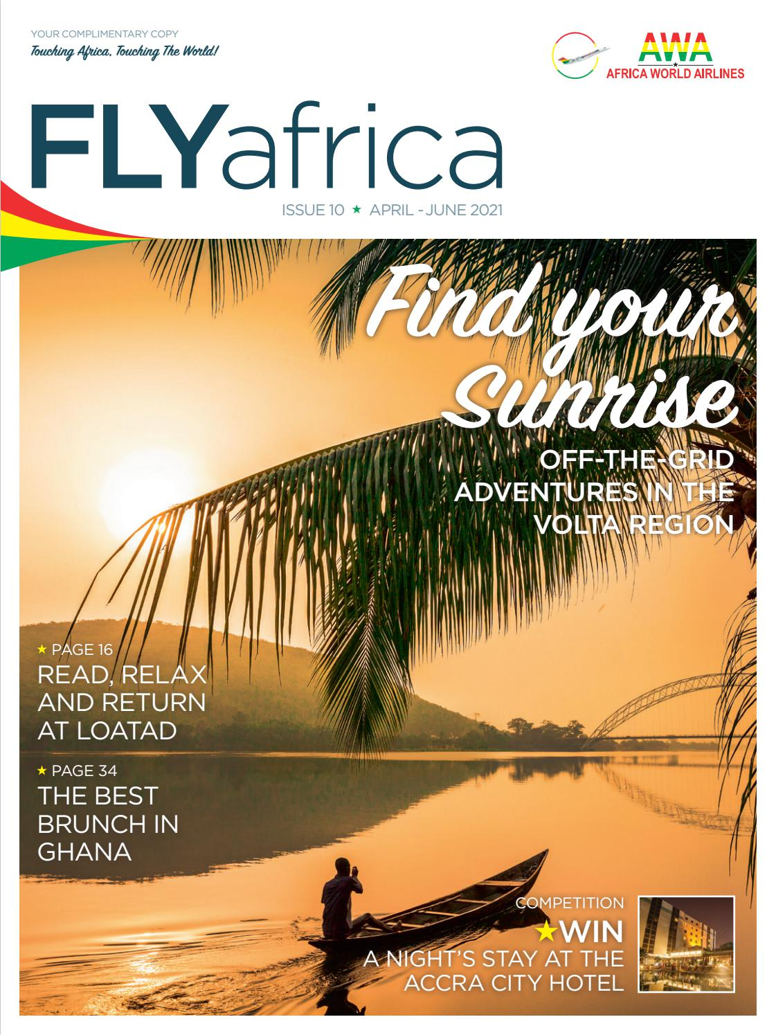 Flyafrica Magazine Issue 10 By Land Marine Publications Ltd Issuu