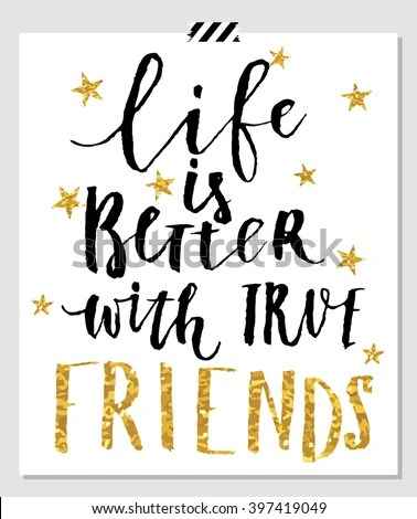 Cute Trendy Wallpapers Quotes Life Is Better With Friends Card For Best Friends Hand