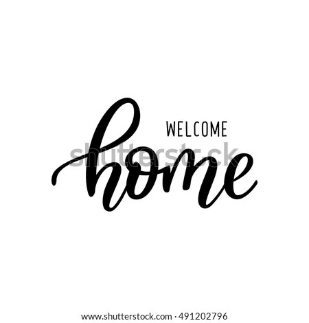 Welcome home card Hand drawn lettering Ink illustration Modern