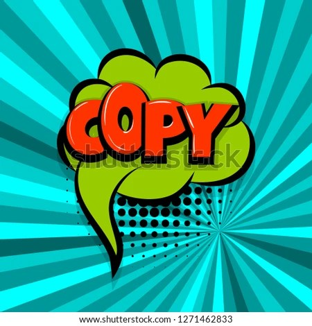 Royalty Free Stock Illustration of Copy Paste Comic Text Speech