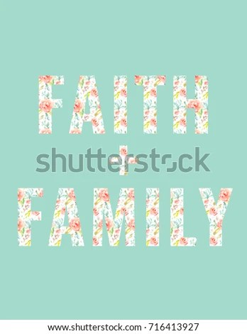 Cute Faith Family Printable Background Quote Stock Illustration