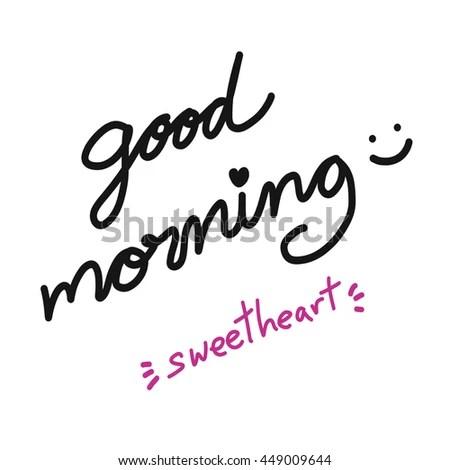 Good Morning Sweetheart Word Illustration Stock Illustration