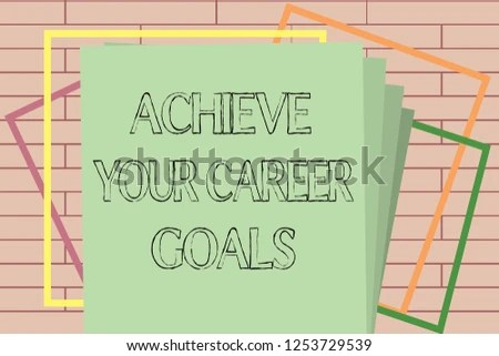 Handwriting Text Writing Achieve Your Career Stock Illustration