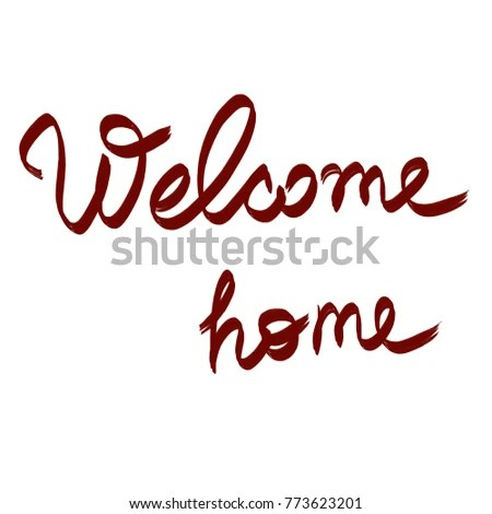 Handwritten Phrase Welcome Home Stock Illustration 773623201