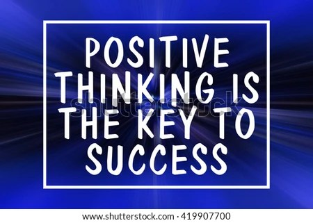 Word Quotes POSITIVE THINKING KEY SUCCESS Stock Illustration