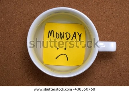 Sad Monday Start Week Stock Photo (Edit Now) 438550768 - Shutterstock