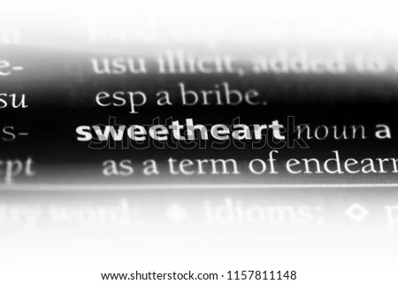 Sweetheart Word Dictionary Sweetheart Concept Stock Photo (Edit Now