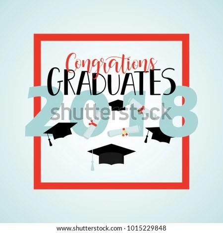Congratulations Graduates 2018 Poster Template Lettering Stock