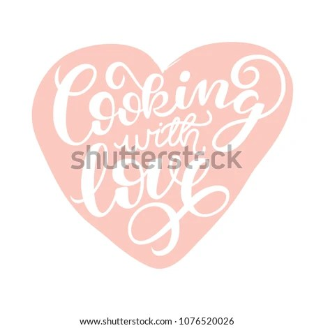 Cooking Love Handwritten Card Printable Quote Stock Vector (Royalty