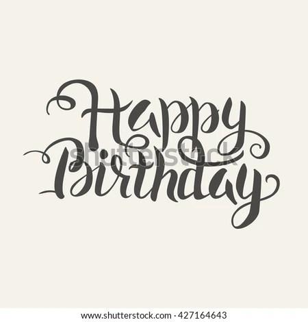 Happy Birthday Word Handwritten Lettering Vector Stock Vector