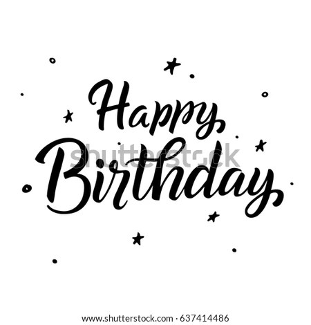 Happy Birthday Greeting Card Calligraphy Black Text Stock Vector