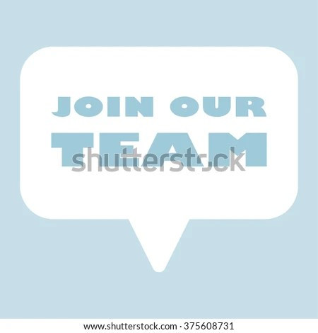 JOIN OUR TEAM Message Bubble Stock Vector (Royalty Free) 375608731