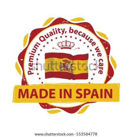 Made Spain Premium Quality Because We Stock Vector (Royalty Free