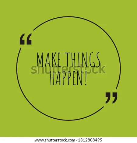 Make Things Happen Word Concept Make Stock Vector (Royalty Free