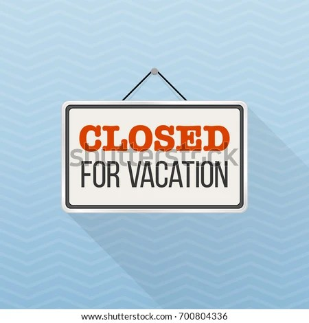 Simple White Sign Text Closed Vacation Stock Vector (Royalty Free