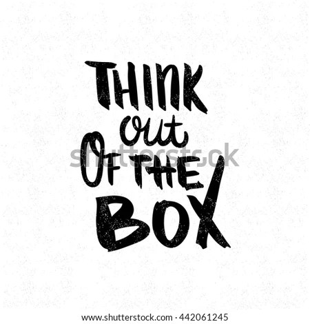 Think Out Box Black White Lettering Stock Vector (Royalty Free