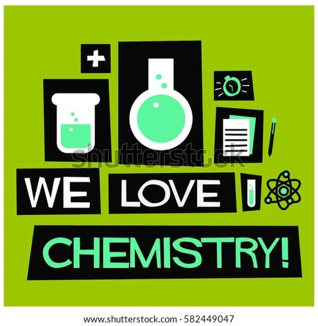 We Love Chemistry Flat Style Vector Stock Vector (Royalty Free