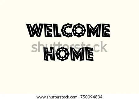 Welcome Home Banner Blackunique Font Stock Vector (Royalty Free